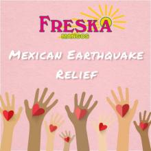 Freska Produce Partner Jesus Loza Discusses Assistance in Mexico's Recovery and Rebuilding Efforts Post Summer Earthquake
