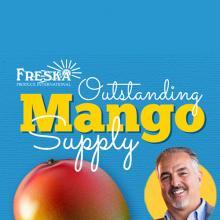 Freska's Gary Clevenger Discusses Outstanding Mango Supply